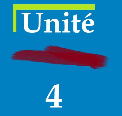 Unité 4